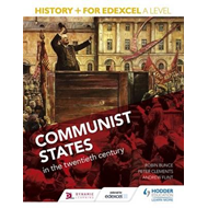 History+ for Edexcel A Level: Communist states in the twenti (BOK)