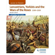 Access to History: Lancastrians, Yorkists and the Wars of th (BOK)