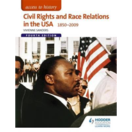 Access to History: Civil Rights and Race Relations in the US (BOK)