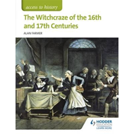 Access to History: The Witchcraze of the 16th and 17th Centu (BOK)