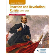 Access to History: Reaction and Revolution: Russia 1894-1924 (BOK)
