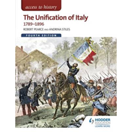 Access to History: The Unification of Italy 1789-1896 Fourth (BOK)