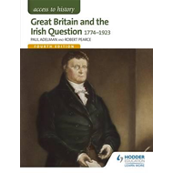 Access to History: Great Britain and the Irish Question 1774 (BOK)