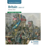 Access to History: Britain 1900-57 Second Edition (BOK)