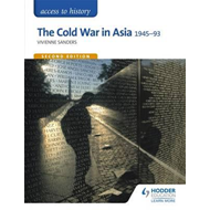 Access to History: The Cold War in Asia 1945-93 for OCR Seco (BOK)