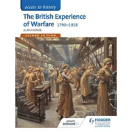 Access to History: The British Experience of Warfare 1790-19 (BOK)