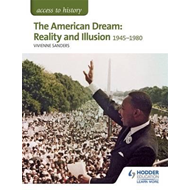 Access to History: The American Dream: Reality and Illusion, (BOK)