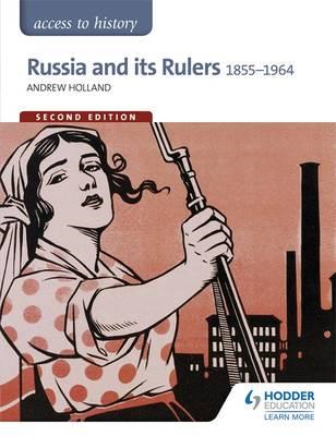Access to History: Russia and its Rulers 1855-1964 for OCR S (BOK)