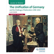Access to History: The Unification of Germany and the challe (BOK)
