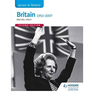 Access to History: Britain 1951-2007 Second Edition (BOK)