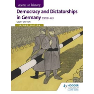 Access to History: Democracy and Dictatorships in Germany 19 (BOK)