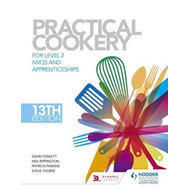 Practical Cookery, 13th Edition for Level 2 NVQs and Apprent (BOK)