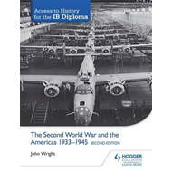 Access to History for the IB Diploma: The Second World War a (BOK)