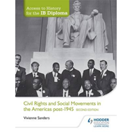 Access to History for the IB Diploma: Civil Rights and socia (BOK)