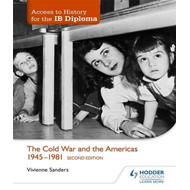 Access to History for the IB Diploma: The Cold War and the A (BOK)