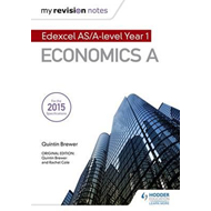 My Revision Notes: Edexcel AS Economics Second Edition (BOK)