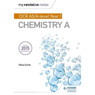 My Revision Notes: OCR AS Chemistry A (BOK)