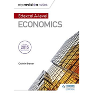 My Revision Notes: Edexcel A Level Economics (BOK)