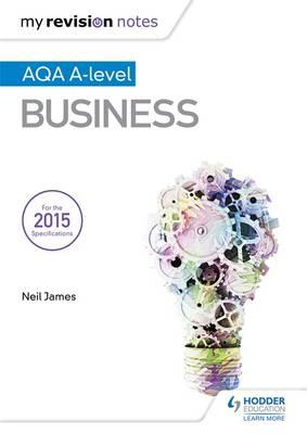My Revision Notes: AQA A Level Business (BOK)
