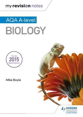 My Revision Notes: AQA A Level Biology (BOK)