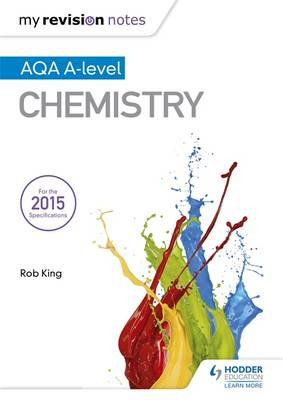 My Revision Notes: AQA A Level Chemistry (BOK)