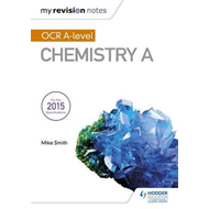 My Revision Notes: OCR A Level Chemistry A (BOK)
