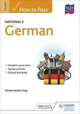 How to Pass National 5 German (BOK)
