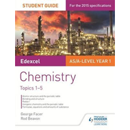 Edexcel AS/A Level Year 1 Chemistry Student Guide: Topics 1- (BOK)