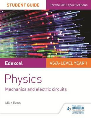 Edexcel AS/A Level Physics Student Guide: Topics 2 and 3 (BOK)