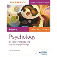 Edexcel Psychology Student Guide 1: Social psychology and co (BOK)