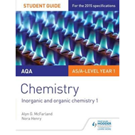 AQA AS/A Level Year 1 Chemistry Student Guide: Inorganic and (BOK)