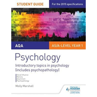 AQA Psychology Student Guide 1: Introductory topics in psych (BOK)
