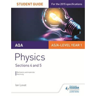 AQA AS/A Level Physics Student Guide: Sections 4 and 5 (BOK)