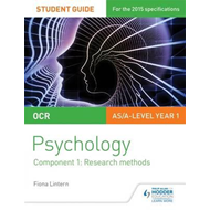 OCR Psychology Student Guide 1: Component 1: Research method (BOK)