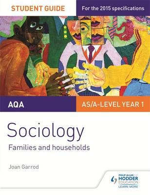 AQA A-level Sociology Student Guide 2: Families and househol (BOK)