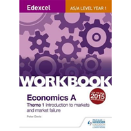 Edexcel A-Level/AS Economics A Theme 1 Workbook: Introductio (BOK)