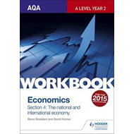 AQA A-Level Economics Workbook Section 4: The National and I (BOK)