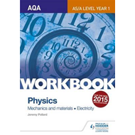 AQA AS/A Level Year 1 Physics Workbook: Mechanics and materi (BOK)
