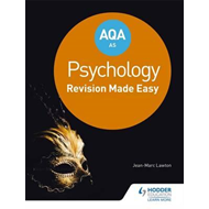 AQA AS Psychology: Revision Made Easy (BOK)