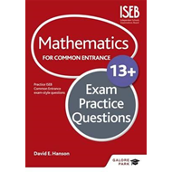 Mathematics for Common Entrance 13+ Exam Practice Questions (BOK)