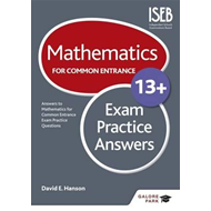 Mathematics for Common Entrance 13+ Exam Practice Answers (BOK)