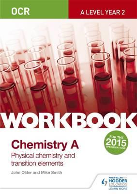 OCR A-Level Year 2 Chemistry A Workbook: Physical chemistry (BOK)