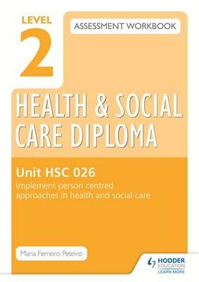 Level 2 Health & Social Care Diploma HSC 026 Assessment Work (BOK)