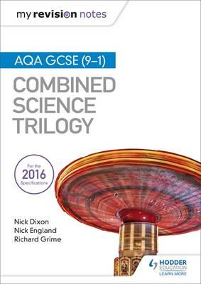 My Revision Notes: AQA GCSE (9-1) Combined Science Trilogy (BOK)