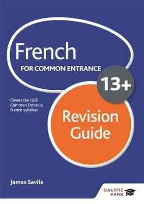 French for Common Entrance 13+ Revision Guide (BOK)