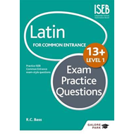 Latin for Common Entrance 13+ Exam Practice Questions (BOK)