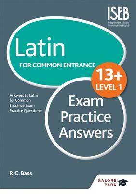 Latin for Common Entrance 13+ Exam Practice Answers (BOK)