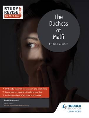 Study and Revise for AS/A-level: The Duchess of Malfi (BOK)