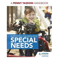 Supporting Children with Special Needs: A Penny Tassoni Hand (BOK)
