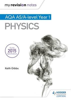 My Revision Notes: AQA as Physics (BOK)